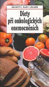 Diety při onkologických onemocněních
