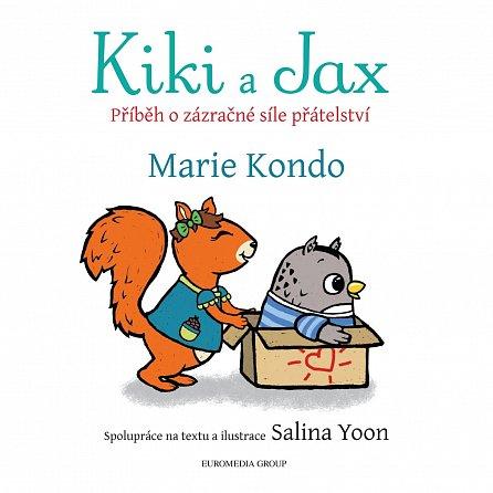 Náhled Kiki a Jax - Příběh o zázračné síle přátelství