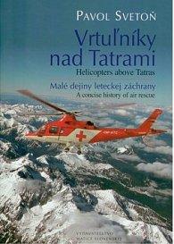 Vrtuľníky nad Tatrami Helicopters above Tatras