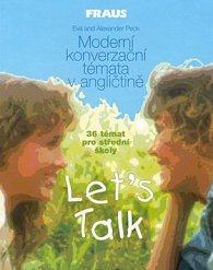 Moderní konverzační témata v angličtině  Lets Talk
