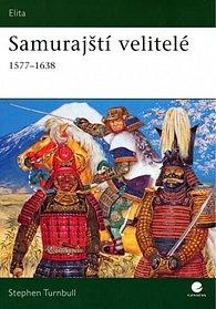 Samurajští velitelé 1577-1638