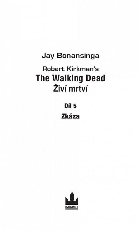 Náhled The Walking Dead -  Živí mrtví 5 - Zkáza