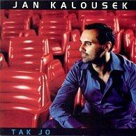 Jan Kalousek - Tak jo - CD