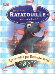 Ratatouille Sprievodca po Remyho svete