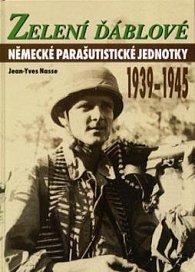 Zelení ďáblové 1939-1945