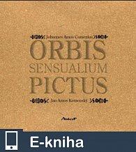 Orbis sensualium pictus (E-KNIHA)