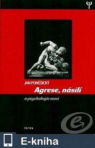 Agrese, násilí a psychologie moci (1.vyd) (E-KNIHA)