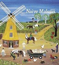 Naive Malerei 2011 - nástěnný kalendář