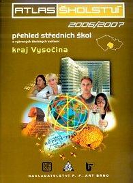 Atlas školství 2006/2007 kraj Vysočina