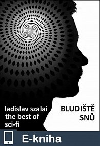 Bludiště snů, The Best of Sci-fi (E-KNIHA)