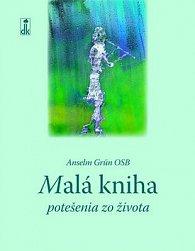 Malá kniha potešenia zo života