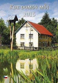 Kalendář nástěnný 2015 - Kde domov můj