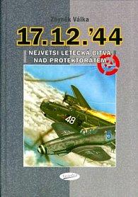 Největší letecká bitva nad protektorátem 17.12.44