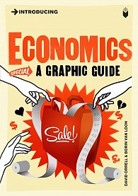 Introducing Economics: A Graphic Guide