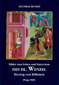 Bilder zum Leben und Martyrium des Hl. Wenzel
