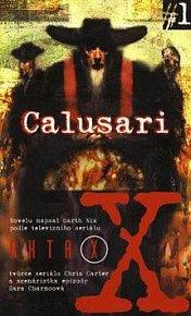Akta X č.1: Calusari