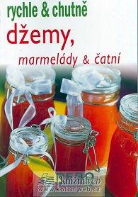 Džemy,marmelády a čatní - rychle a chutně