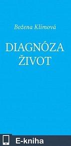 Diagnóza život (E-KNIHA)