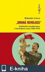 Druhá revoluce. Stalinská transformace v Sovětském svazu 1928-1934 (E-KNIHA)