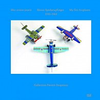 My Toy Airplaners 1910-1960