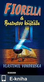 Fiorella a Bratrstvo křišťálu (E-KNIHA)
