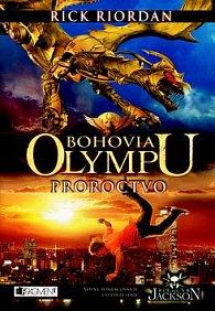 Bohovia Olympu Proroctvo