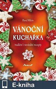 Vánoční kuchařka - tradiční i nevšední recepty (E-KNIHA)