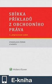 Sbírka příkladů z obchodního práva, 3. vydání (E-KNIHA)