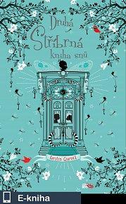 Druhá stříbrná kniha snů (E-KNIHA)