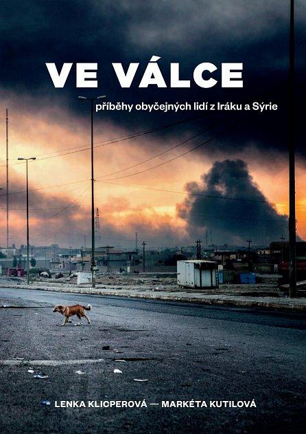 Náhled Ve válce - Příběhy obyčejných lidí z Iráku a Sýrie