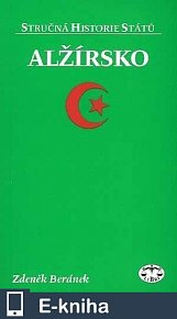 Alžírsko - Stručná historie států (E-KNIHA)