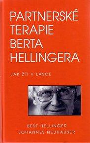 Partnerské terapie Berta Hellingera - Jak žít v lásce