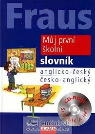 Fraus Můj první školní slovník AČ-ČA+CD