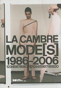 La Cambre Mode(s) 1986-2006