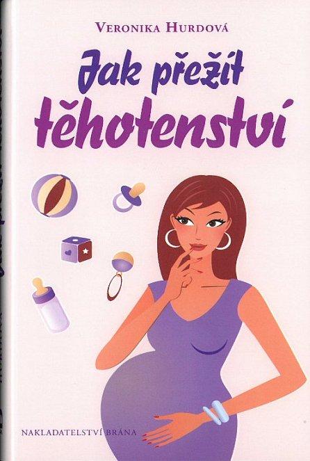 Náhled Jak přežít těhotenství - vtipná příručka pro těhotné ženy