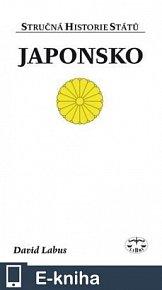 Japonsko - Stručná historie států (E-KNIHA)