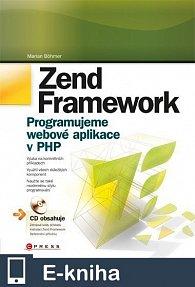 Zend Framework (E-KNIHA)
