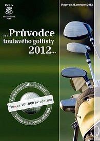 Průvodce toulavého golfisty 2012