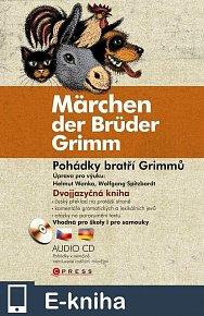Pohádky bratří Grimmů - Märchen der Brüder Grimm (E-KNIHA)