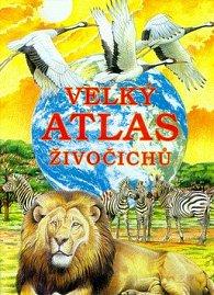 Velký atlas živočichů - nové