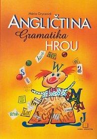 Angličtina Gramatika hrou