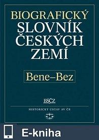 Biografický slovník českých zemí, 4. sešit (Bene–Bez) (E-KNIHA)