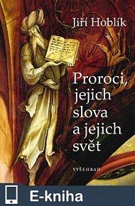 Proroci, jejich slova a jejich svět (E-KNIHA)