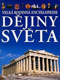 Dějiny světa - Velká rodinná encyklopedie