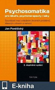 Psychosomatika pro lékaře, psychoterapeuty i laiky - 2. doplněné vydání (E-KNIHA)