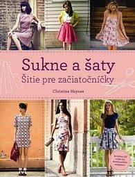 Sukne a šaty Šitie pre začiatočníčky