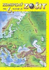 Zemepisný zošit pre 6. ročník ZŠ