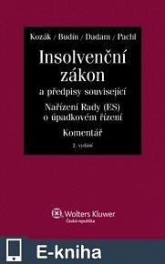 Insolvenční zákon a předpisy související, nařízení Rady (ES) o úpadkovém řízení - Komentář, 2. vydání (E-KNIHA)