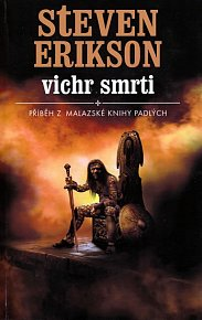 Malazská Kniha  7 - Vichr smrti