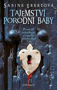 Tajemství porodní báby 1 - 3. vydání